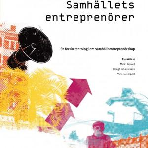 thumbnail of Gawell, Johannisson & Lundqvist 2009 (eds) Samha-llets entrepreno-rer